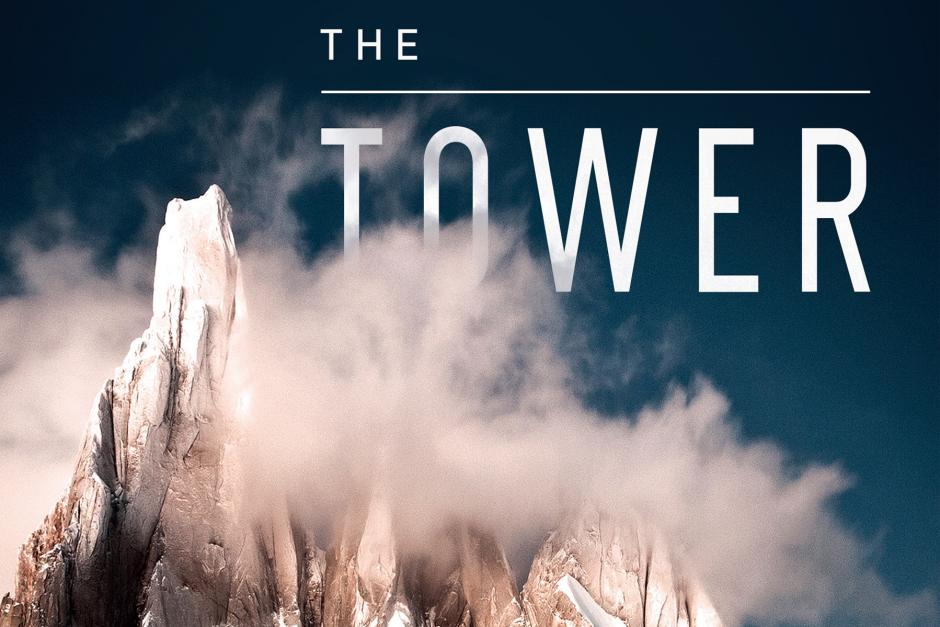 """The Tower - a Chronicle of Climing and Controversy on Cerro Torre"" - written by Kelly Cordes"