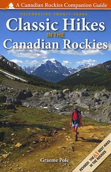 Classic Hikes in the Canadian Rockies 3rd edition
